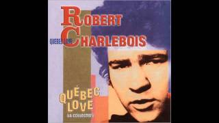 Robert Charlebois - Quebec Love - Ordinaire