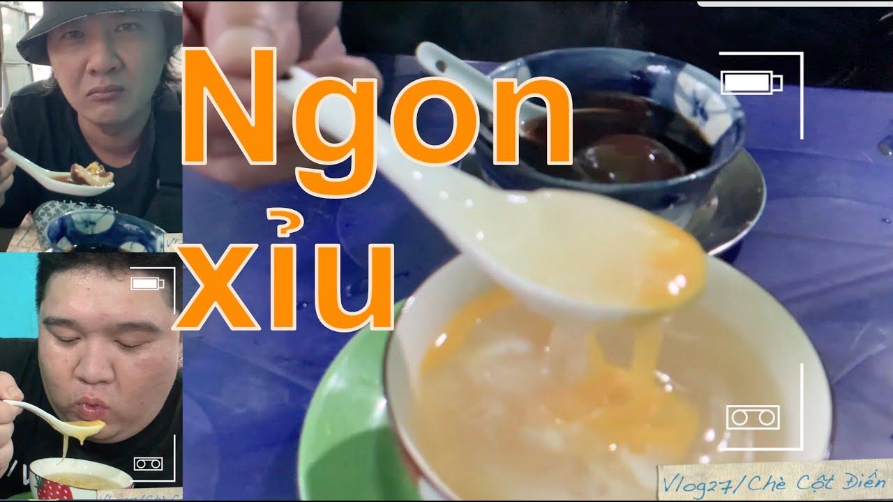 Ăn Hột Gà Trà ngon không tưởng | Quán chè 70 năm tuổi | Đậm chất người Hoa | Chú Muối Tiêu | Vlog027