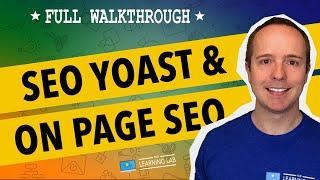 Yoast SEO [2018] Setup & Installation, Step-by-Step - WordPress SEO Complete Walkthrough