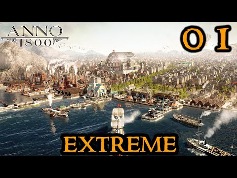 Anno 1800 EXTREME  New SURVIVAL vs. 4 Ultra HARD AI & Boosted Military Mod || Fresh Start || Part 1