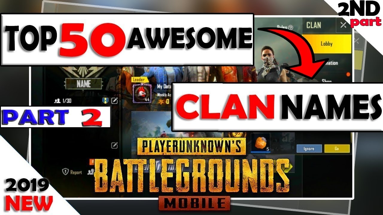 [ PART 2 ] Pubg clan names ideas: Top 50 Awesome pubg clan names| Pubg clan  name suggestion