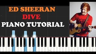 Ed Sheeran - Dive (Piano Tutorial)