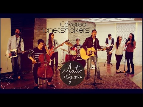 Covered Planetshakers Español - Mateo Higuera (Cover)