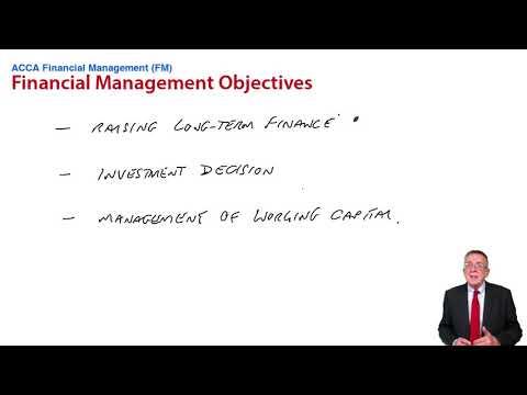 Financial management objectives - ACCA Financial Management (FM)