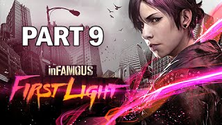 InFamous First Light Walkthrough Part 9 - (PS4 Gameplay)