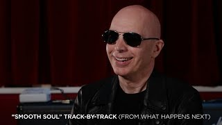 "Joe Satriani - ""Smooth Soul"" (#6 What Happens Next Track-By-Track)"