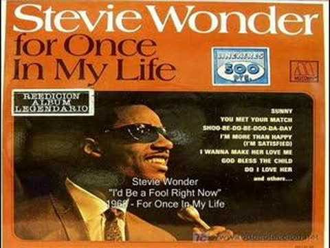 Stevie Wonder - I'd Be a Fool Right Now