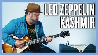 Led Zeppelin Kashmir Guitar Lesson + Tutorial