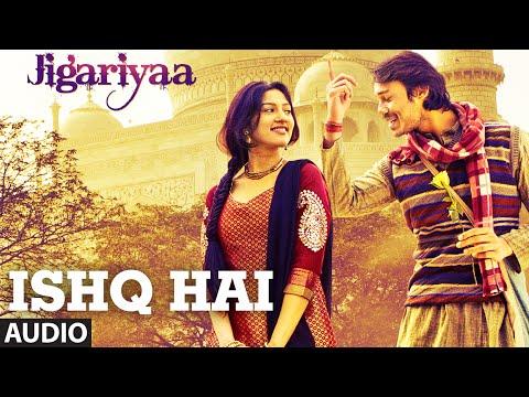Exclusive: Ishq Hai Full AUDIO Song | Jigariyaa | Javed Ali | Agnel Roman, Faizan Hussain