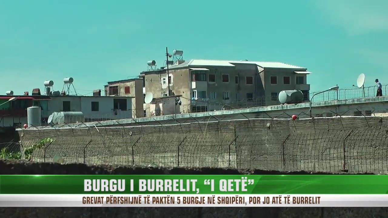 """BURGU I BURRELIT, """"I QETË"""""""