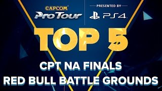 sfv top 5 moments cpt na finals red bull battle grounds cpt 2016