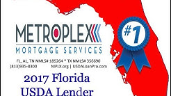 Metroplex Mortgage Services #1 ranked Florida USDA Approved Lender!
