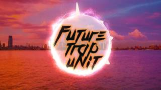 Branchez - Dreamer feat. Santell (SLIM JD Remix) | FUTURE TRAP UNIT |