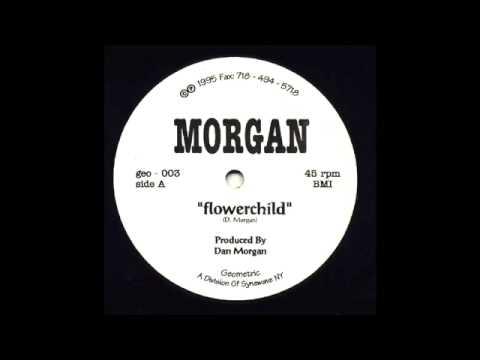 Dan Morgan - Flowerchild