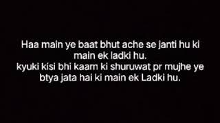 Ladki hona aasan hai Kya......  wri written by Chanchal kesharwani & voice by Bhawana manikpuri