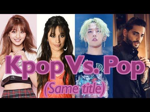 Kpop vs Pop (Same title)