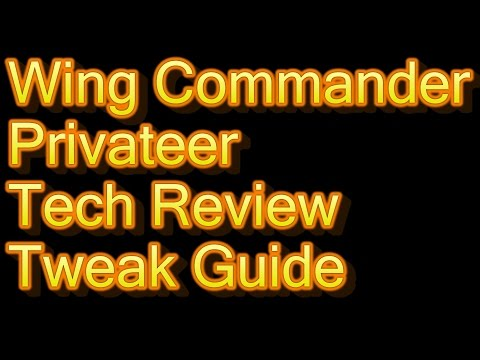 Wing Commander Privateer GOG.com Tech Review and Tweak Guide