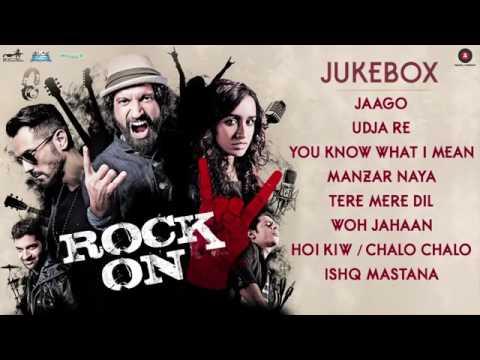 Rock On 2 - Full Movie Songs ( Rock On-2 Full Album)