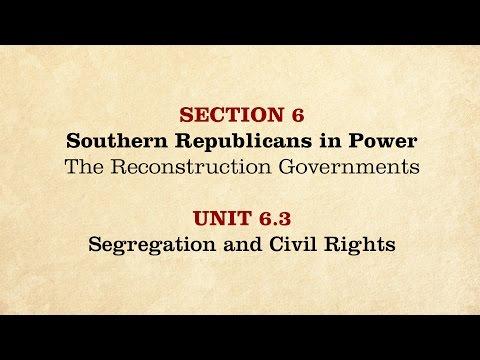MOOC | Segregation and Civil Rights | The Civil War and Reconstruction, 1865-1890 | 3.6.3