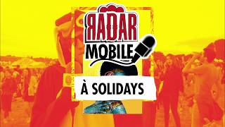 RADAR MOBILE à Solidays / Paris