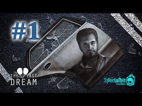 The Last Dream Walkthrough Part 1 | PC Game