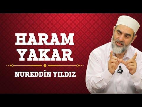 25) Haram Yakar - Nureddin Yıldız - (Hayat Rehberi) - Sosyal Doku Vakfı