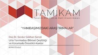 TAMİKAM TALKS 2017/6 - Doç. Dr. Serdar Gökhan Şenol