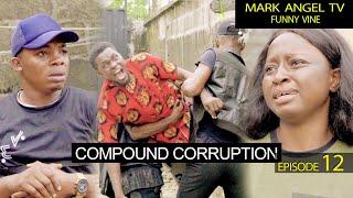 Download Success Comedy - Compound Corruption | Mark Angel TV