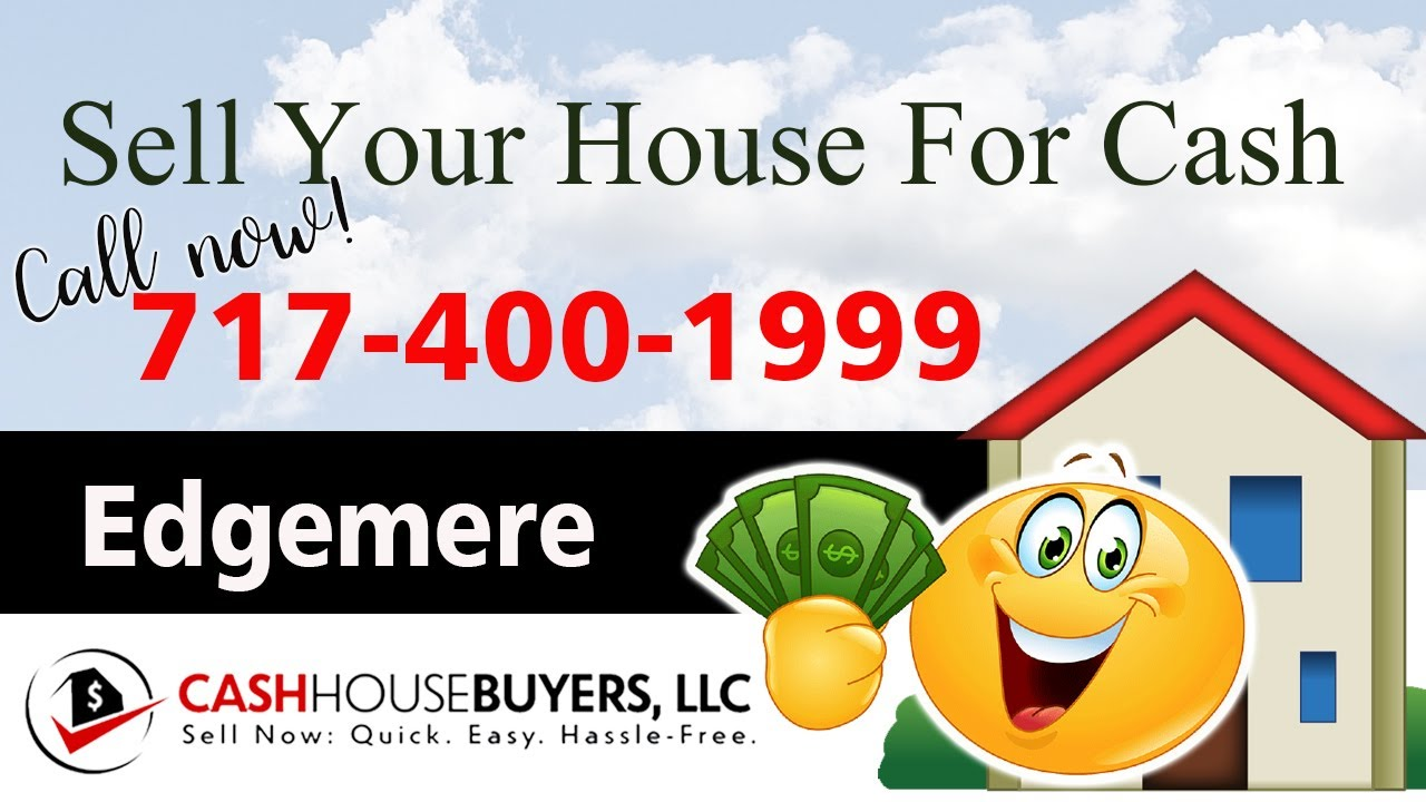 SELL YOUR HOUSE FAST FOR CASH Edgemere MD   CALL 717 400 1999   We Buy Houses Edgemere MD