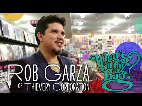 Rob Garza (Thievery Corporation) - What's In My Bag?