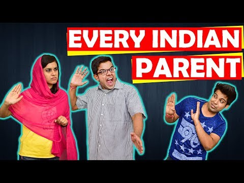 EVERY INDIAN PARENT EVER | The Half-Ticket...