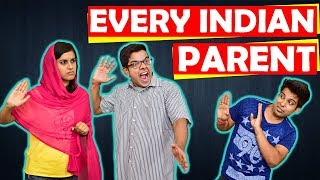 EVERY INDIAN PARENT EVER | The Half-Ticket Show...