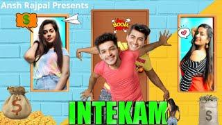 INTEKAM 3   Or Intekam Chaiye Kya ? The Unexpected Ending #anshrajpal