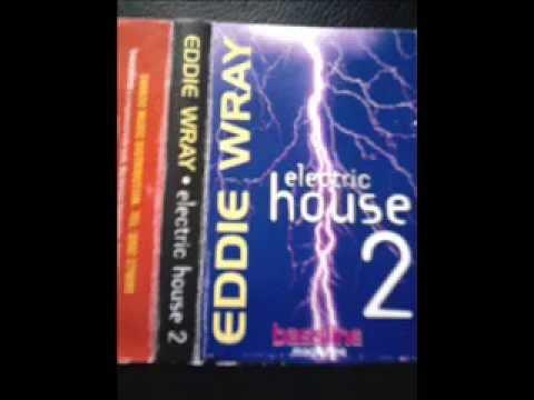 Eddie Wray - Electric House II