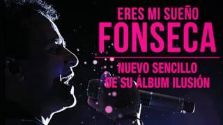 Eres mi sueño (Versión Acústica) - Fonseca