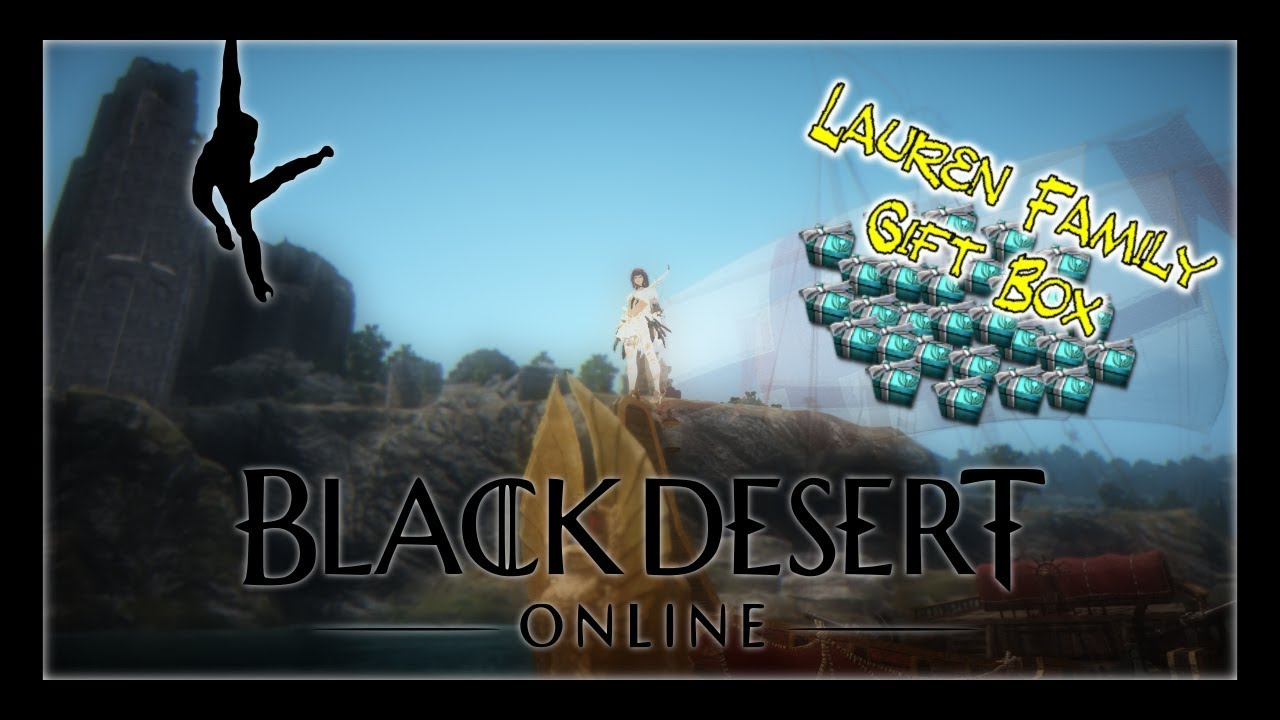 35 x Lauren Family Gift Box opening - Black Desert Online - YouTube