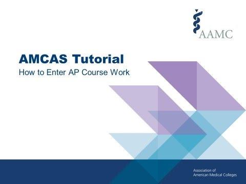 2018 AMCAS Application Tutorial - How to Enter AP Course Work