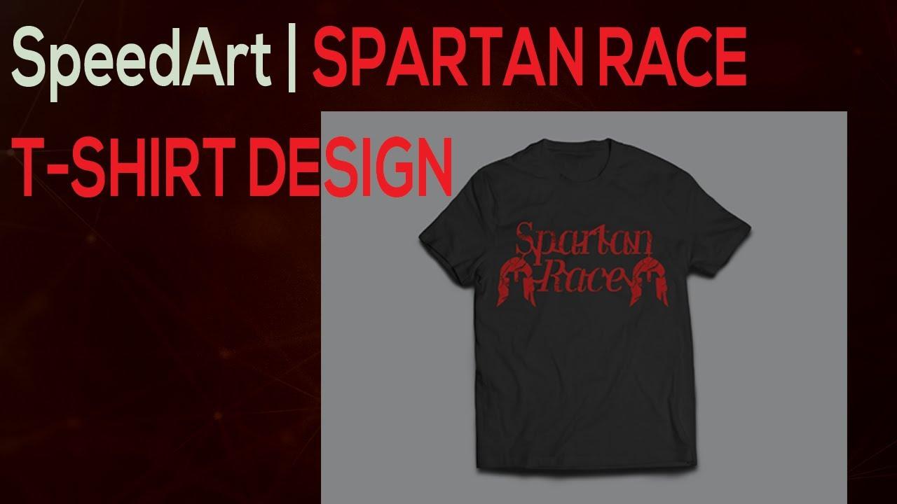 Speeddesign Spartan Race T Shirt Design Youtube