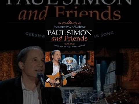 Paul Simon & Friends - The Library of Congress Gershwin Prize for Popular Song