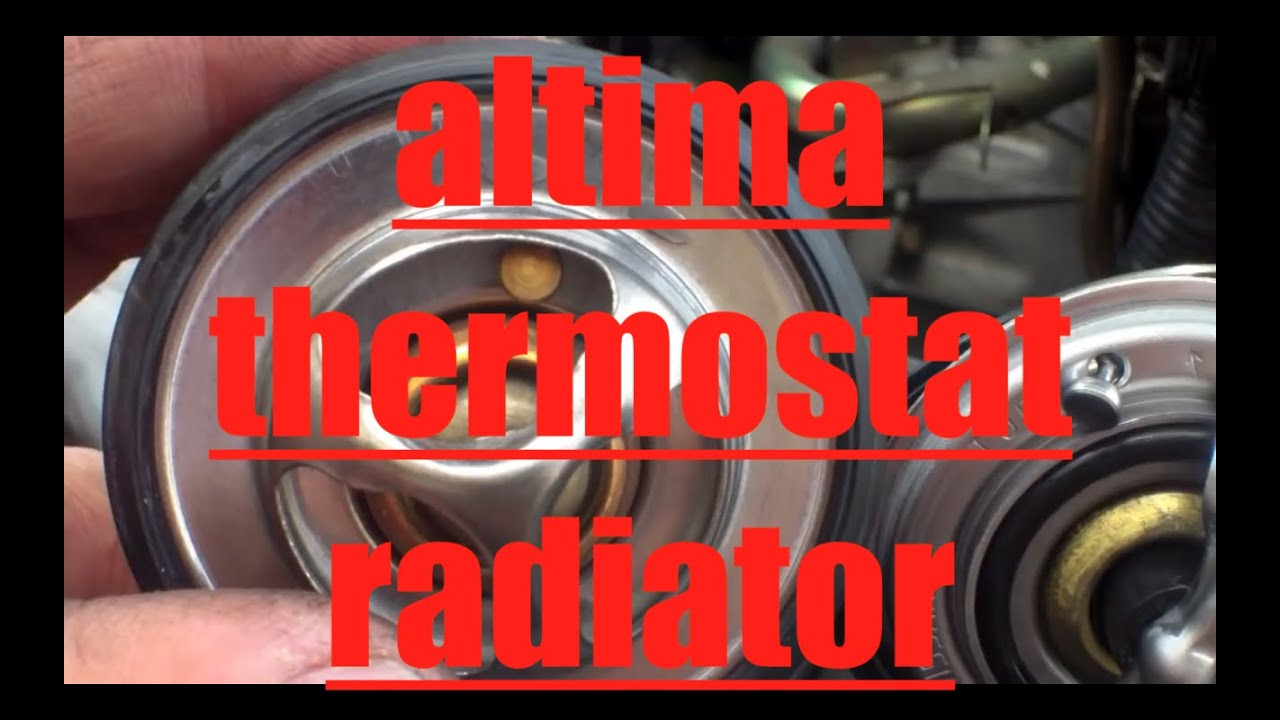 How To Replace Radiator Thermostat 02 06 Nissan Altima Youtube 2005 Engine Diagram Premium
