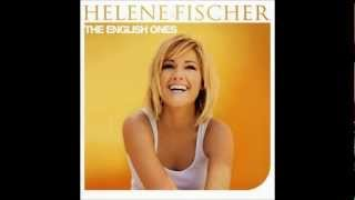 Helene Fischer - Leave me
