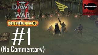 WH40K DoW2 Retribution: Imperial Guard Campaign Playthrough Part 1 (Ladon Swamplands, No Commentary)