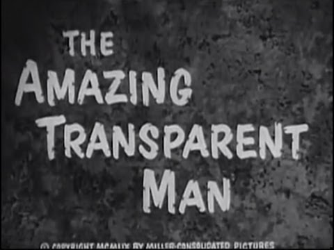 The Amazing Transparent Man (1960) [Science Fiction] [Thriller]