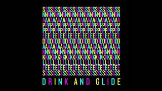 Play Drink and Glide