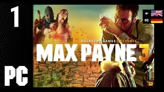 Max Payne 3 #01 [1440p HD 60Fps Max Settings PC] - No Commentary