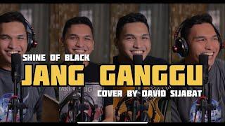 Jang Ganggu - SHINE OF BLACK (Cover by David Sijabat)
