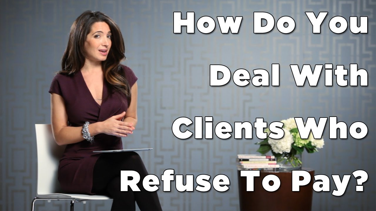 How to Deal with Clients Who Refuse to Pay picture