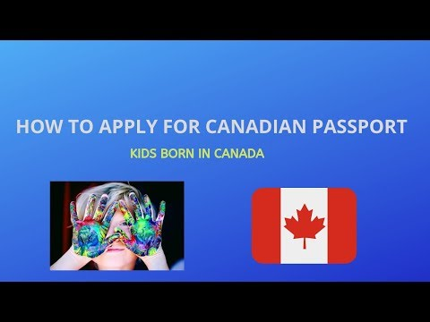 How To Apply Canadian Passport ||  For Kids Born In Canada