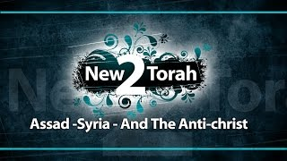 Assad - Syria And The Anti-christ