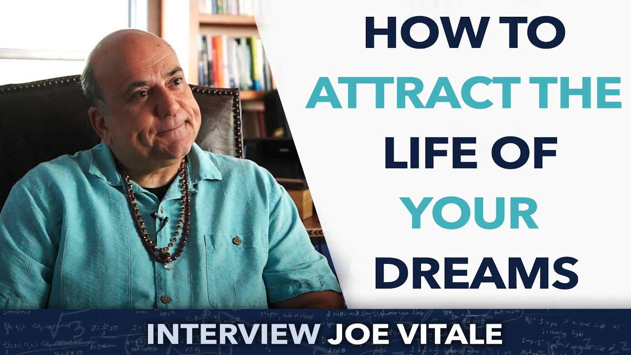 Vita Le how to attract the of your dreams joe vitale